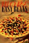 More Easy Beans: Quick and Tasty Bean, Pea, and Lentil Recipes