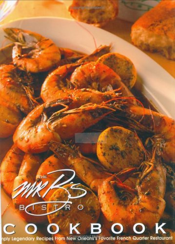 The Mr. B's Bistro Cookbook by Cindy Brennan
