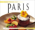 The Food of Paris: Authentic Recipes from Parisian Bistros and Restaurants