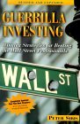 Guerilla Investing: Winning Strategies for Beating the Wall Street Professionals