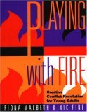 Playing with Fire by Fiona Macbeth
