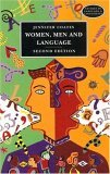 Women, Men, and Language: A Sociolinguistic Account of Gender Differences in Language