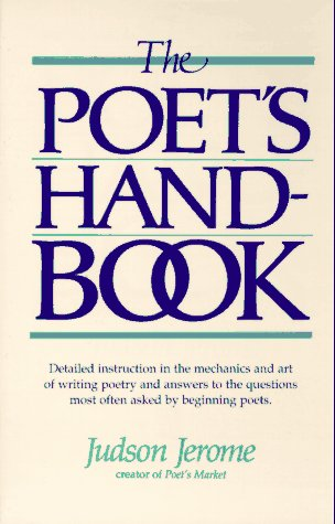 The Poet's Handbook by Judson Jerome