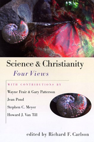 Science & Christianity by Richard F. Carlson