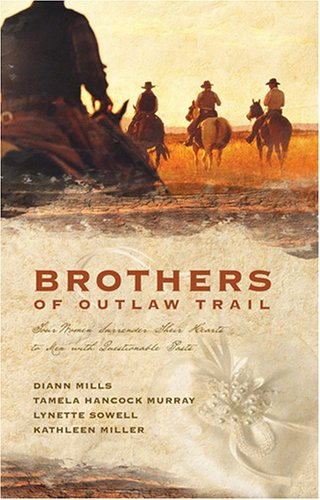 Brothers of the Outlaw Trail by Tamela Hancock Murray