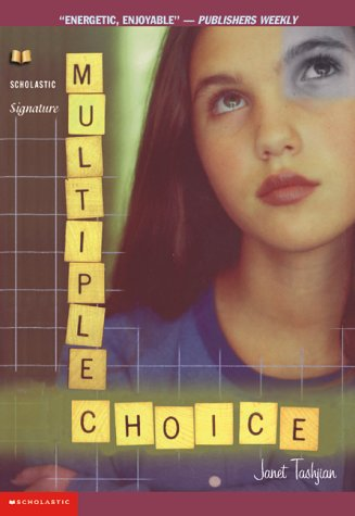 Multiple Choice by Janet Tashjian