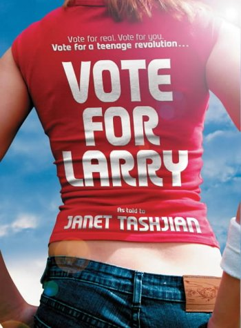 Vote for Larry by Janet Tashjian