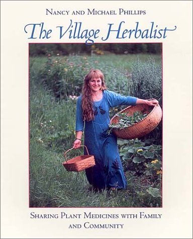 The Village Herbalist: Sharing Plant Medicines with Family and Community