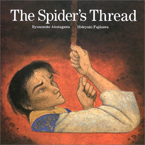 The Spider's Thread by Ryūnosuke Akutagawa