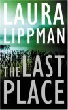 The Last Place (Tess Monaghan #7)