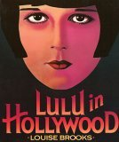 Lulu in Hollywood by Louise Brooks