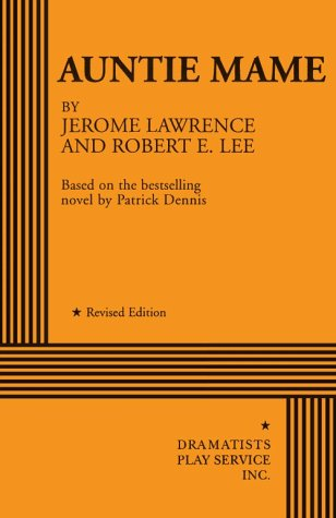 Auntie Mame by Jerome Lawrence