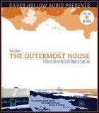 Outermost House: A Year of Life on the Great Beach of Cape Cod