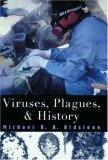 Viruses, Plagues and History