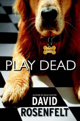 Play Dead by David Rosenfelt
