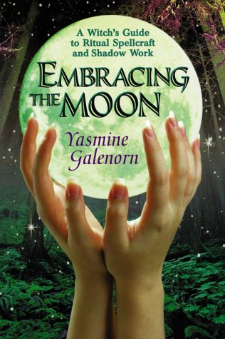 Embracing the Moon by Yasmine Galenorn
