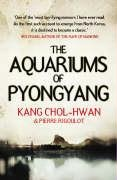 Aquariums of Pyongyang: Ten Years in the North Korean Gulag