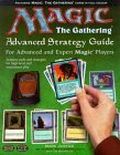 Magic: the Gathering - Advanced Strategy Guide