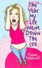The Year My Life Went Down The Loo by Katie Maxwell