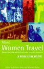 More Women Travel: Adventures and Advice from More Than 60 Countries (1995)