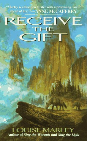 Receive the Gift by Louise Marley