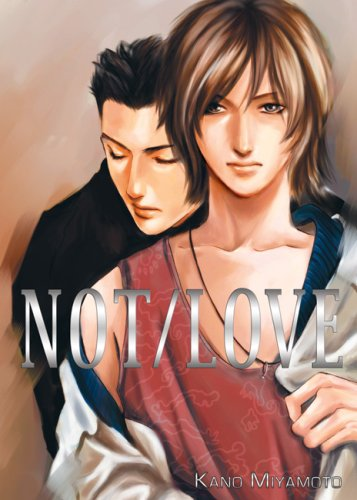 NOT/LOVE by Kano Miyamoto