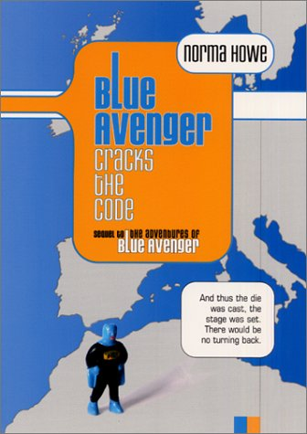 Blue Avenger Cracks the Code (Blue Avenger, #2)