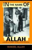 In the Name of Allah Vol. 1 a History of Clarence 13x and the Five Percenters.