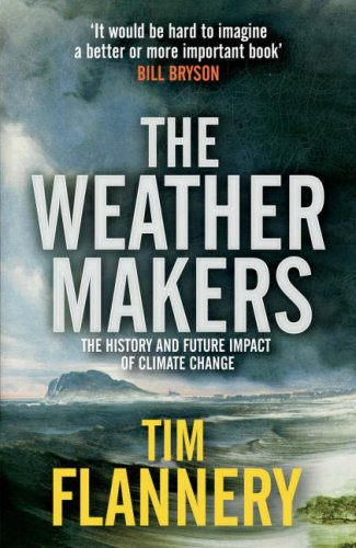 Download online for free The Weather Makers by Tim Flannery RTF