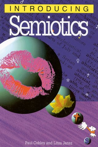 Introducing Semiotics by Paul Cobley