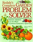 Rodale's Complete Garden Problem Solver: Instant Answers to the Most Common Gardening Questions