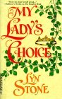 My Lady's Choice (Harlequin Historical, #511)