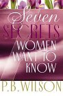 Seven Secrets Women Want to Know