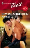 Beyond Seduction (The Red Choo Diaries) (Harlequin Blaze #321)