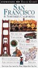 Eyewitness Travel Guide to San Francisco and Northern California (revised)