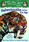 Sabertooths and the Ice Age by Mary Pope Osborne