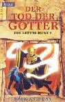 Der Tod der Götter by Mark Anthony