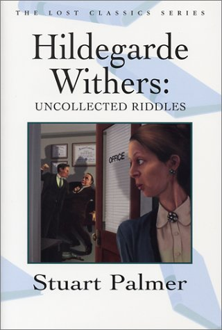 Hildegarde Withers--Uncollected Stories (Hildegarde Withers #18)