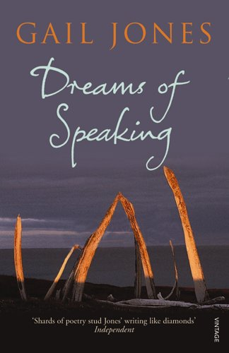 Dreams of Speaking. Gail Jones by Gail Jones