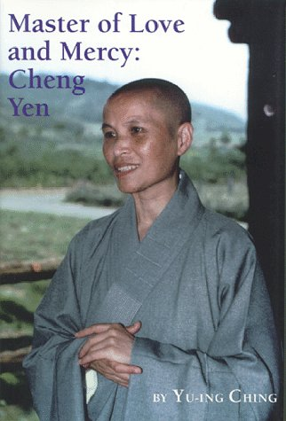 Master of Love and Mercy: Cheng Yen