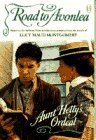 Aunt Hetty's Ordeal (Road to Avonlea, #13)