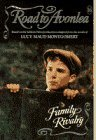 Family Rivalry (Road to Avonlea, #16)