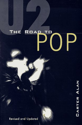 U2: The Road to Pop