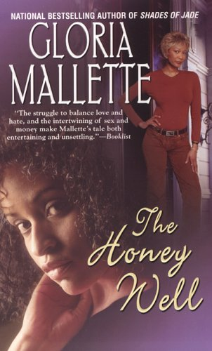The Honey Well by Gloria Mallette