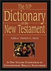 The IVP Dictionary of the New Testament: A One-Volume Compendium of Contemporary Biblical Scholarship