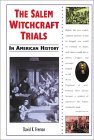 The Salem Witchcraft Trials in American History
