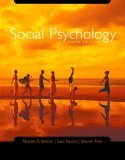 Social Psychology: Text with CD-ROM and Critical Thinking Reader [With CDROM]