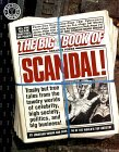 The Big Book of Scandal: Trashy but True Tales from the Tawdry World's of Celebrity, High Society, Politics, and Big Business! (Factoid Books)