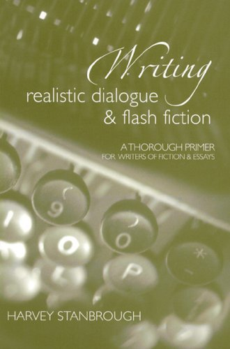 Writing Realistic Dialogue and Flash Fiction