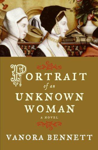 Portrait of an Unknown Woman by Vanora Bennett